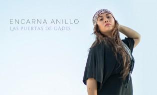 Encarna Anillo estrena Eres Agua, primer single de Las Puertas de Gades