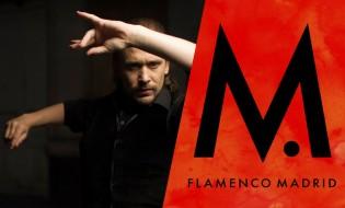 El festival Flamenco Madrid 2017 confirma más espectáculos